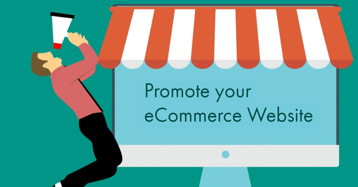 Promote your ecommerce website