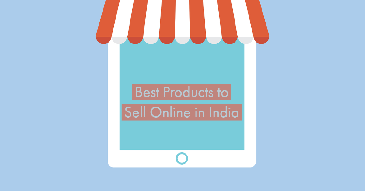 Best products to sell online in India
